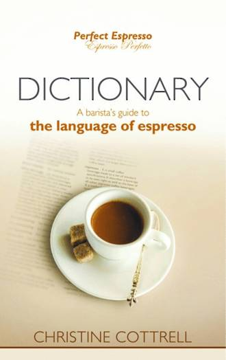 Barista Guide - Dictionary